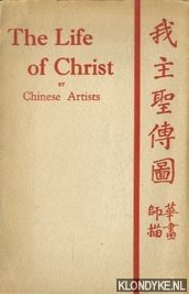 The Life of Christ by Chinese Artists