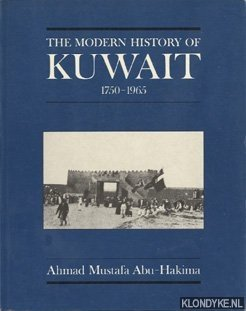 The Modern History of Kuwait 1750-1965