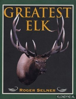 Greatest Elk