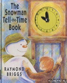 The Snowman tell-the-time book