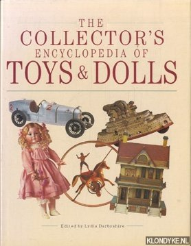 The collector's encyclopedia of toys and dolls
