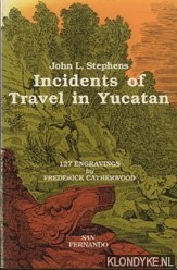 Incidemts of travel in Yucatan