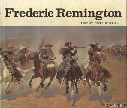 Frederic Remington, Paintings, drawings and sculpture in the amon carter museum and S.W