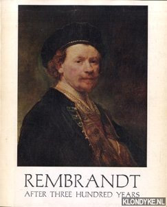 Rembrandt After Three Hundred Years