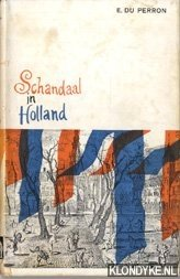 Schandaal in Holland