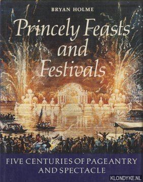 Princely Feasts and Festivals