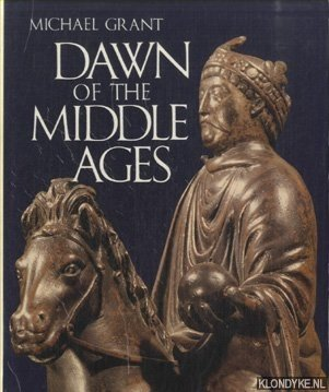 Dawn of the Middle Ages