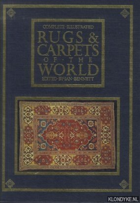 Complete Illustrated Rugs & Carpets of the World