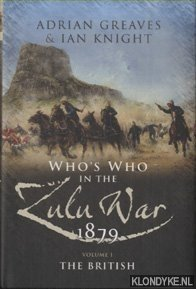 Who's Who in the Anglo Zulu War 1879