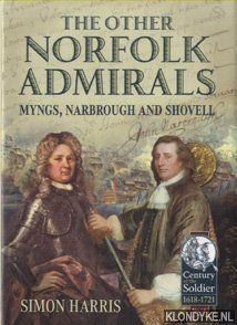 The Other Norfolk Admirals Myngs, Narbrough and Shovell