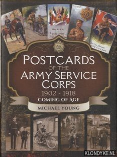Postcards of the Army Service Corps 1902 - 1918