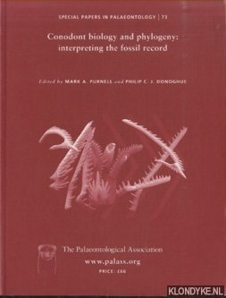 Special Papers in Palaeontology, Conodont Biology and Phylogeny