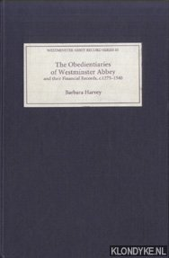 The Obedientiaries of Westminster Abbey and Their Financial Records, c.1275-1540