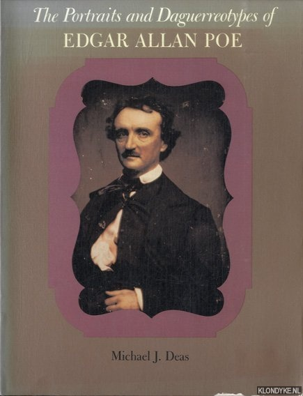 The Portraits and Daguerreotypes of Edgar Allan Poe