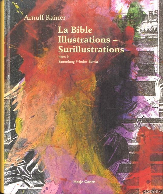 La Bible Illustrations - Surillustrations dans la Sammlung Frieder Burda