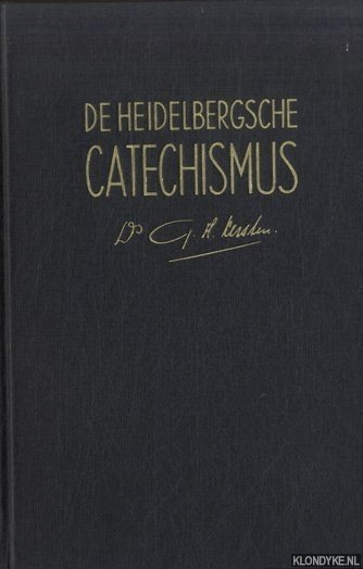 De Heidelbergse Catechismus in 52 predikaties