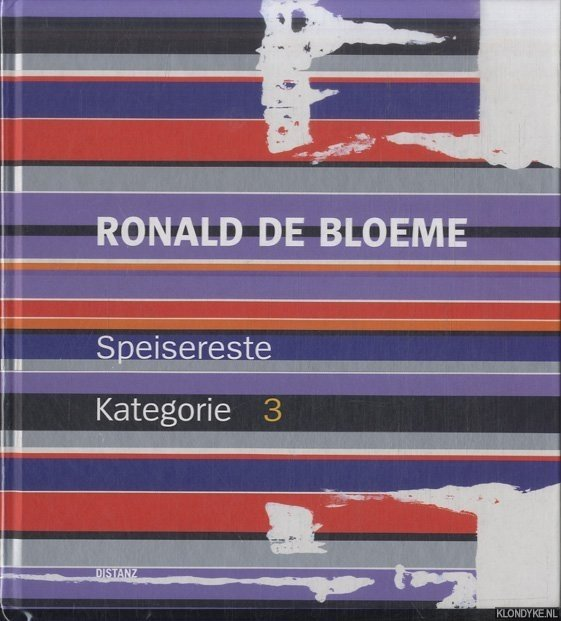 Ronald be Bloeme. Speisereste. Kategorie