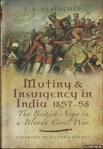 Mutiny and Insurgency in India 1857-58