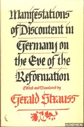 Manifestations of Discontent in German on the Eve of the Reformation