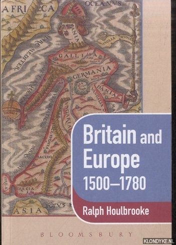 Britain and Europe 1500-1780