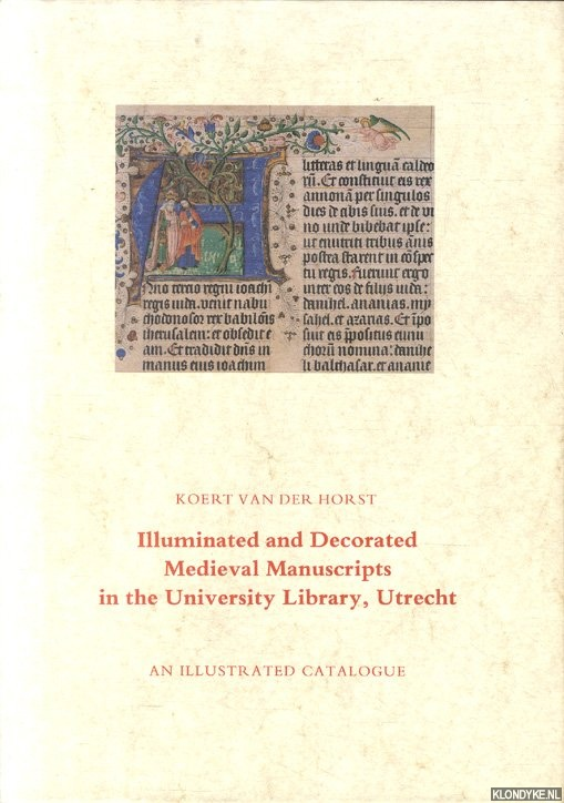 Illuminated and Decorated Medieval Manuscripts in the University Library, Utrecht