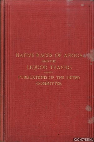 Prevention of the Demoralization of Native Races by the Liquor Traffic