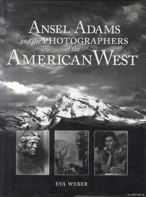 Ansel Adams & Photographers of the American West