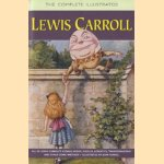 The Complete Illustrated Lewis Carroll door Lewis Carroll