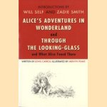 Alice's adventures in wonderland and Through the looking-glass door Will Self e.a.
