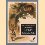 The complete stories and poems of Lewis Carroll door Lewis Carroll