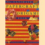 The Ultimate Papercraft and Origami Book door Paul Jackson