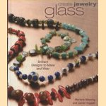 Create Jewelry. Glass door Marlene Blessing