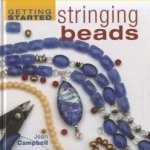Getting Started Stringing Beads door Jean Campbell