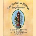 Alice Through the Pillar-box and What She Found There door Gerald M. King e.a.