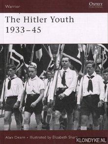 DEARN, ALAN - The Hitler Youth 1933-45