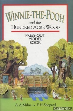 MILNE, A.A. - Winnie the Pooh and the Hundred Acre Wood Press-Out Model Book