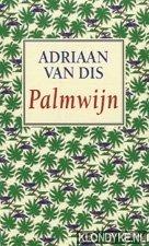 Dis, Adriaan van - Boekenweek 1996. Palmwijn