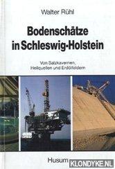 RÜHL, WALTER - Bodenschätze in Schleswig-Holstein