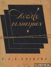 HUINCKS, P.J.G. - Zwarte bladzijden