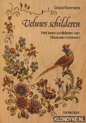 KOOMANS, G. - Veluws schilderen: het leren schilderen van Veluwse motieven