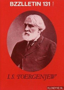 DIVERSE AUTEURS - Bzzlletin: literair magazine nr. 131 (I.S. Toergenjew)