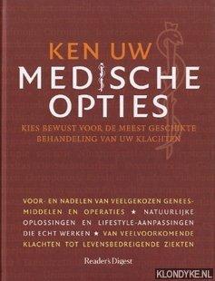 SCHUIL, P.B. - Ken uw medische opties. Kies bewust voor de meest geschikte behandeling van uw klachten