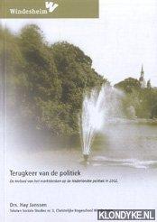 JANSSEN, HAY - Terugkeer van de politiek. De invloed van het marktdenken op de Nederlandse politiek in 2002