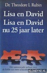 RUBIN, THEODORE ISAAC - Lisa en David: het ontroerende verhaal over de liefde van twee schizofrene jonge mensen