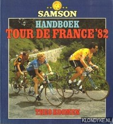 KOOMEN, THEO - Handboek Tour de France '82