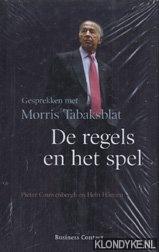 COUWENBERGH, PIETER - De regels en het spel: gesprekken met Morris Tabaksblat