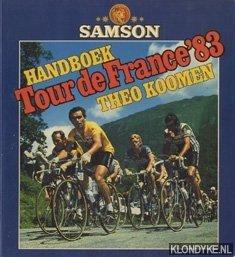 KOOMEN, THEO - Handboek Tour de France '83