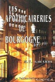 GIRARDI, MARIE-THÉRÈSE - Les apothicaireries de Bourgogne