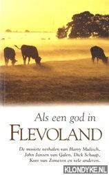 Polders, Loek - Als een god in Flevoland