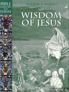 BRAYBROOKE, MARCUS - The wisdom of Jesus